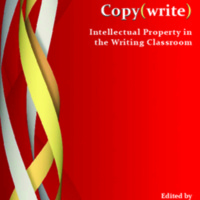 Copy(write) Intellectual Property in the Writing Classroom.pdf