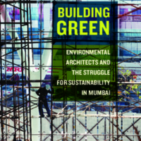 Building Green Enviromental Architects and The Struggle for Sustainability in Mumbai.pdf