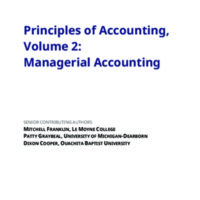 "<a href=""/items/browse?advanced%5B0%5D%5Belement_id%5D=50&advanced%5B0%5D%5Btype%5D=is+exactly&advanced%5B0%5D%5Bterms%5D=Principles+of+Accounting%2C+Volume+2%3A+Managerial+Accounting%0D%0A"">Principles of Accounting, Volume 2: Managerial Accounting<br /><br />