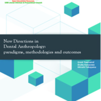 New Directions in Dental Anthropology Paradigms, Methodologies, and Outcomes.pdf